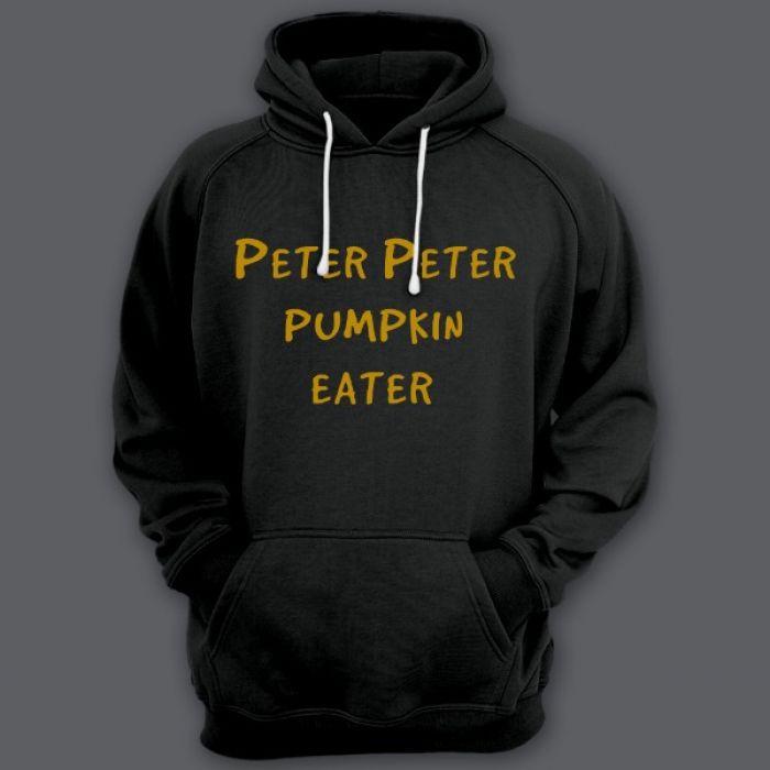 """Прикольные толстовки с капюшоном с надписью """"Peter Peter pumpkin eater"""" (""""Питер Питер тыквоед"""")"""