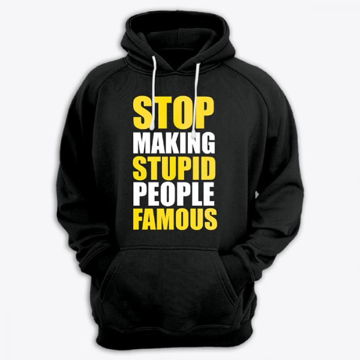 "Толстовка с капюшоном с принтом ""Stop making stupid people famous"""