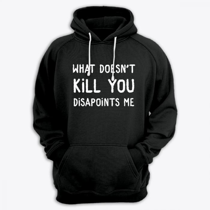 "Толстовка с капюшоном с принтом ""What doesn't kill you disappoints me"""