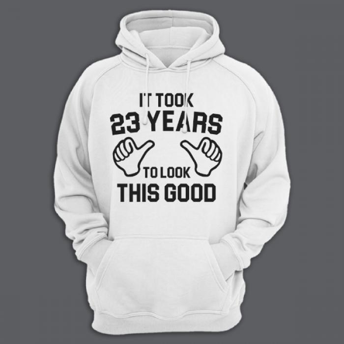 "Толстовка с капюшоном с надписью ""It took 23 years to look this good"""