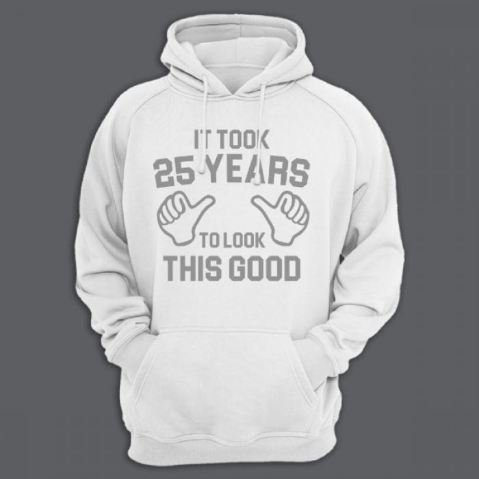 "Толстовка с капюшоном с надписью ""It took 25 years to look this good"""